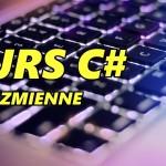 Kurs C# cz. 2 – Zmienne